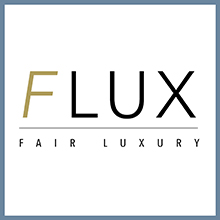 FLUX Fair Luxury