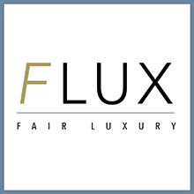 FLUX Fair Luxury